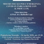 Misure fiscali per l'emergenza COVID-19: parliamone con il Prof. Raffaello Lupi